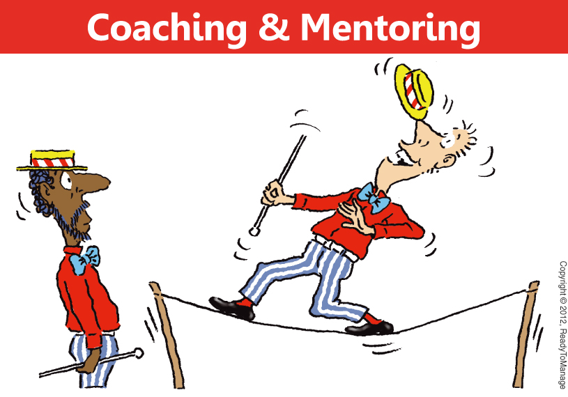 coaching and mentor In both coaching and mentoring, trust, respect and confidentiality are at the forefront of the relationship here is an example of how a coach and a mentor could be used: jeremy is an energetic sales associate who has been identified as a high potential.